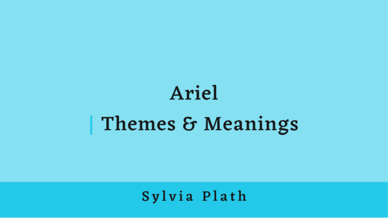 Ariel | Themes and Meanings