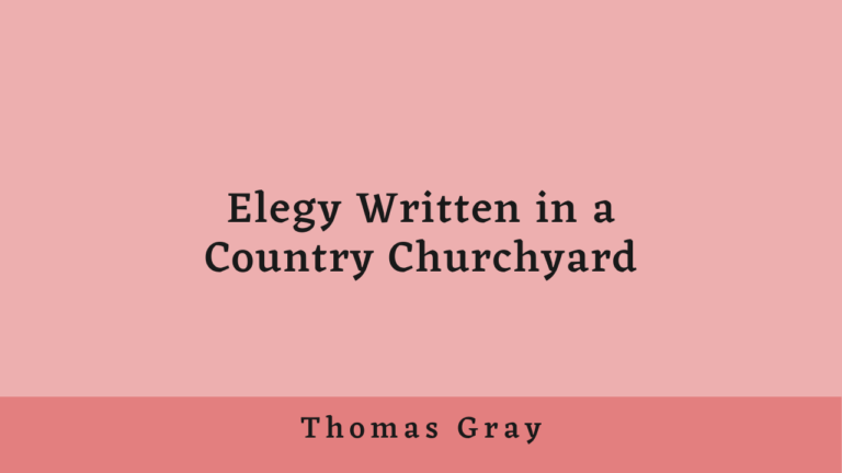 Elegy Written in a Country Churchyard | Summary and Analysis