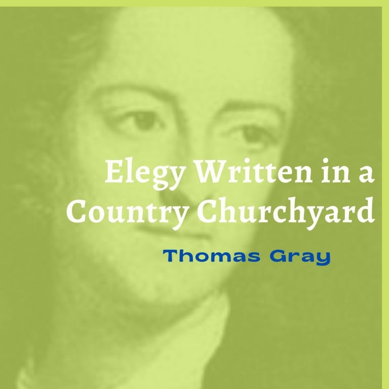 """""""Elegy Written in a Country Churchyard"""" Summary and Analysis"""
