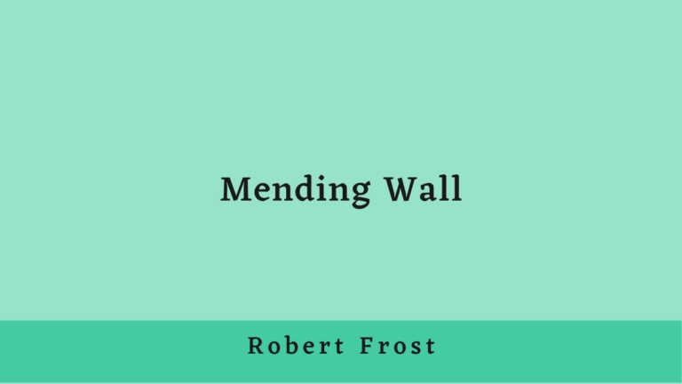Mending Wall | Summary and Analysis