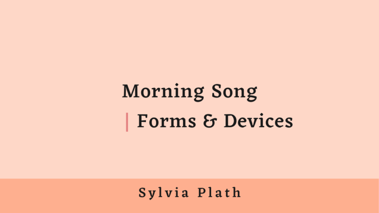 Morning Song | Forms and Devices