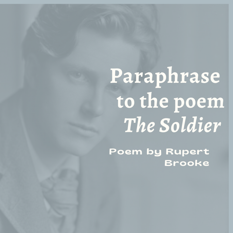 The Soldier: Paraphrase or Explanation