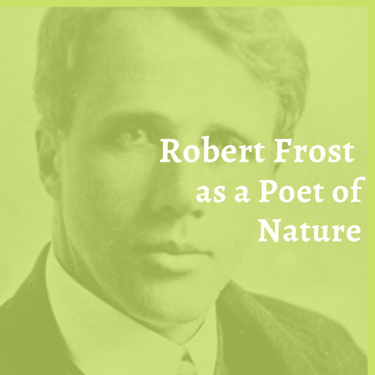 Robert Frost as a Poet of Nature
