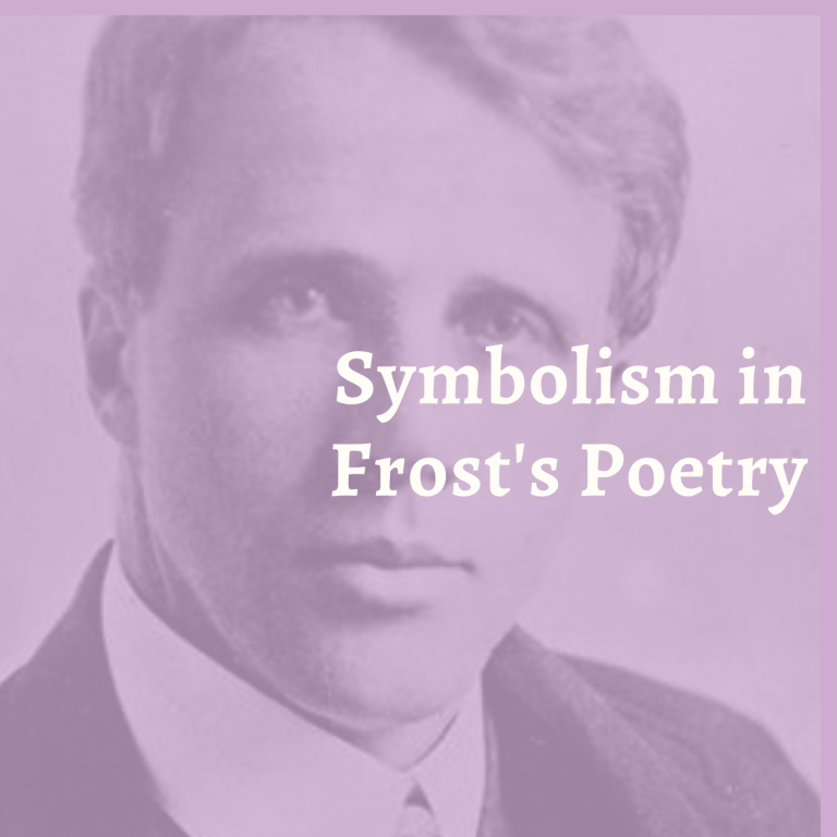 Symbolism in Frost's Poetry