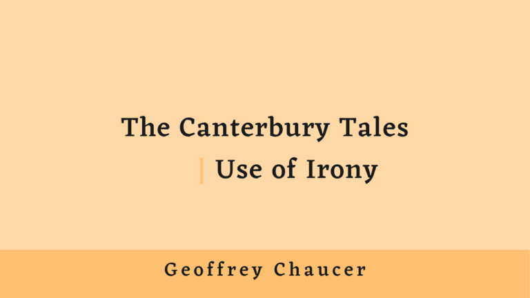 The Canterbury Tales | Use of Irony