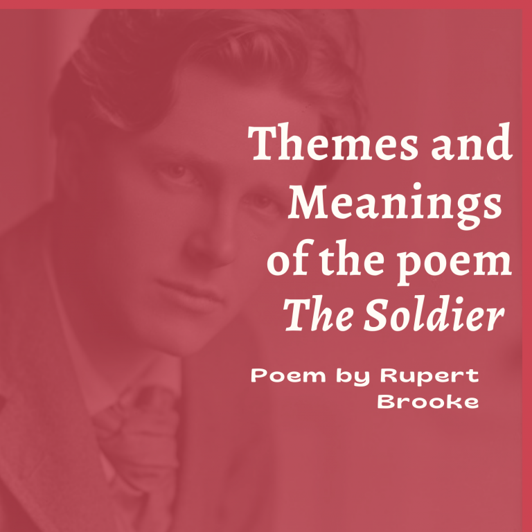 The Soldier | Themes and Meanings