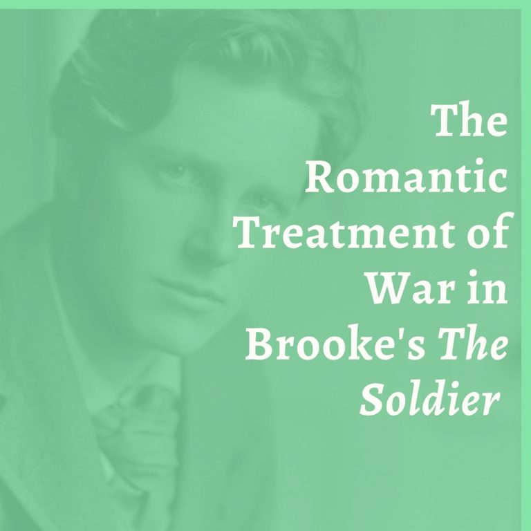 The Romantic Treatment of War in Brooke's The Soldier